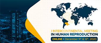 Encuentro Intercontinental en Reproducción Humana